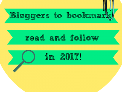 19 Bloggers to Bookmark, Read and Follow in 2017