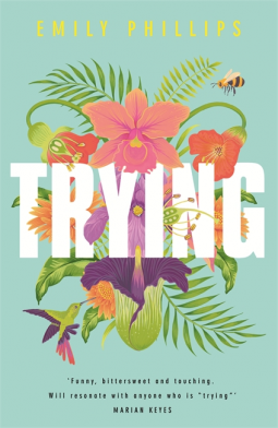 Trying by Emily Philips | BOOK REVIEW