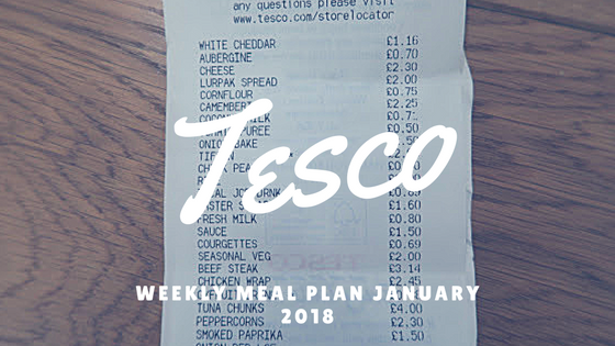 Weekly Meal Plan (Tesco) | January 2018
