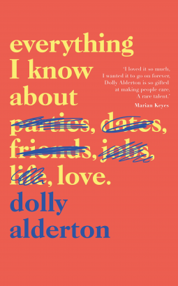 Everything I Know About Love by Dolly Alderton   BOOK REVIEW