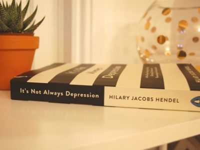 It's Not Always Depression by Hilary Jacobs Hendel | BOOK REVIEW