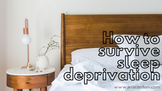 How to survive sleep deprivation