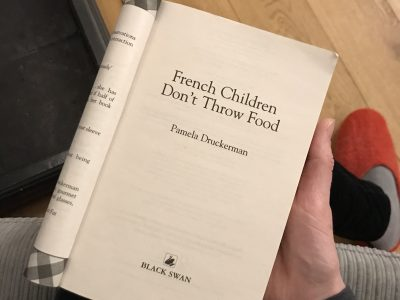 French Children Don't Throw Food by Pamela Druckerman / Review